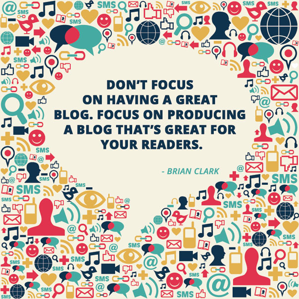Brian Clark Blogging Quote