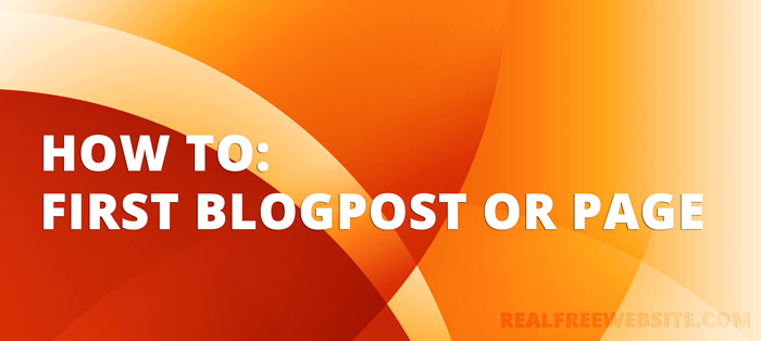 How to Make your first Blogpost or Page in WordPress