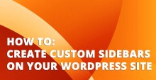 Custom Sidebars Plugin Tutorial – How to Customize Each WordPress Page Separately