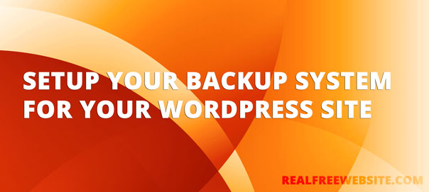 How to Setup a Backup system for WordPress